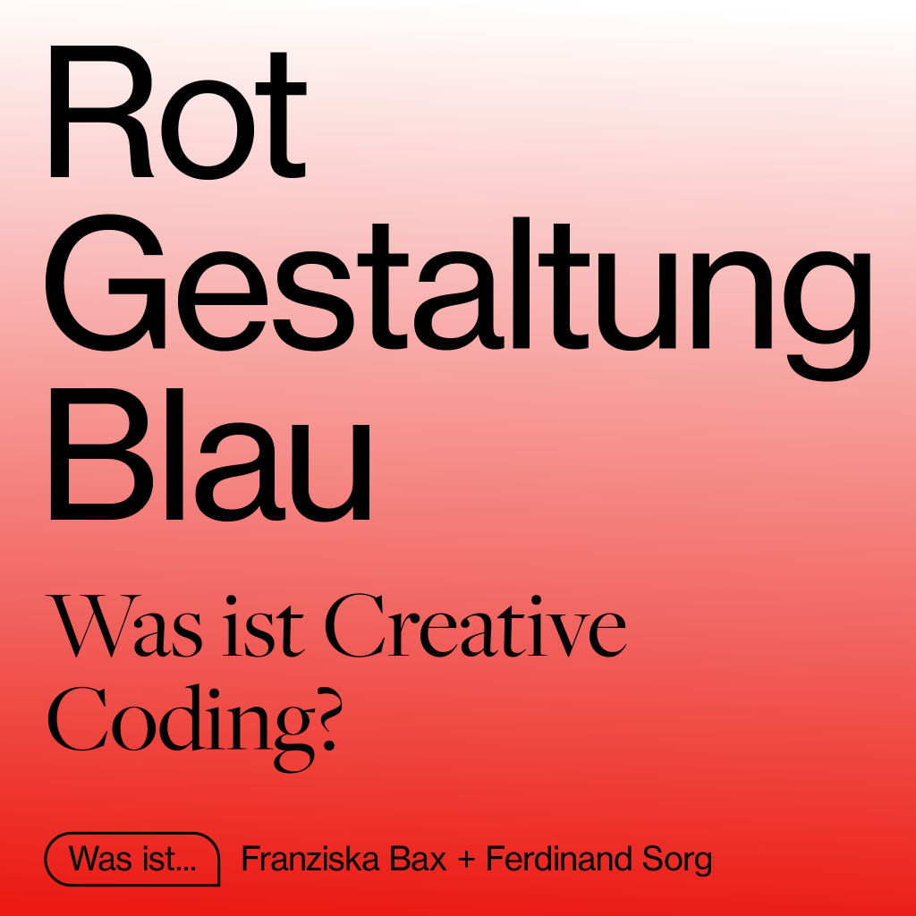 Folge 002 – Was ist Creative Coding?